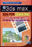 3ds Max Dựng Phim 3D Kiến Trúc Sử Dụng Plug-Ins V-Ray