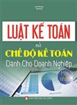 Luật kế toán và chế độ kế toán doanh nghiệp mới nhất